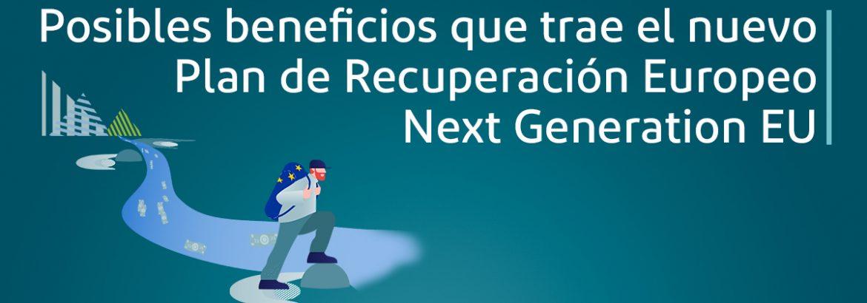 Plan de Recuperación Europeo Next Generation EU