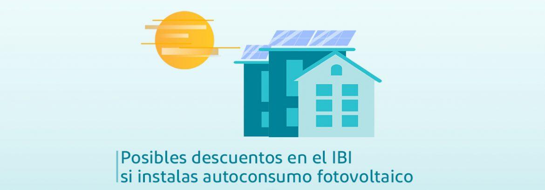 descuentos IBI autoconsumo fotovoltaico