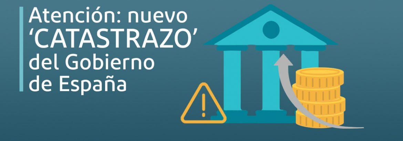 Nuevo 'catastrazo' del Gobierno de España